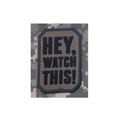 "MSM Hey Watch This 2"" x 3"" Patch"