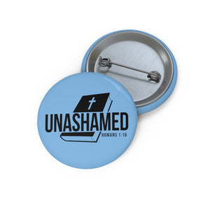 Unashamed Custom Pin Buttons