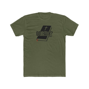 Got Faith Men's Cotton Crew Tee