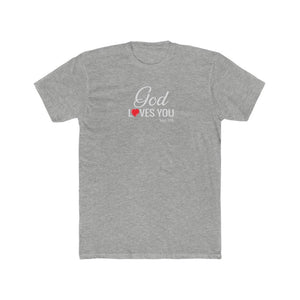 God Loves You Men's Cotton Crew Tee