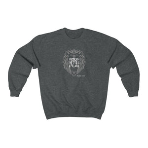Whom Shall I Fear Men's Unisex Heavy Blend™ Crewneck Sweatshirt