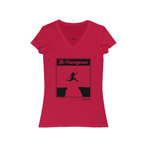 Be Courageous Women's Jersey Short Sleeve V-Neck Tee