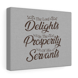 The Lord Delights Canvas Gallery Wraps