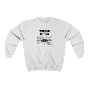 Walking Out My Faith Women's Unisex Heavy Blend™ Crewneck Sweatshirt