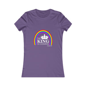 The King Is Coming Women's Favorite Tee
