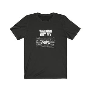 Walking Out My Faith Women Unisex Jersey Short Sleeve Tee