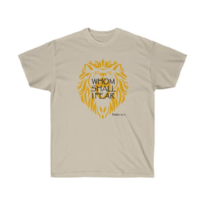 Whom Shall I Fear Women's Unisex Ultra Cotton Tee