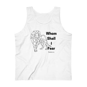 Whom Shall I Fear Men's Ultra Cotton Tank Top