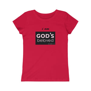 I am God's Beloved Girls Princess Tee