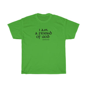 I Am a Friend of God Women's Unisex Heavy Cotton Tee