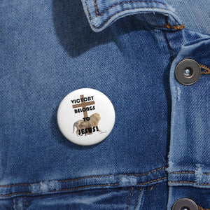 Victory Belongs To Jesus Custom Pin Buttons