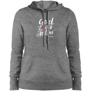 God Loves All Lives Ladies Pullover Hooded Sweatshirt