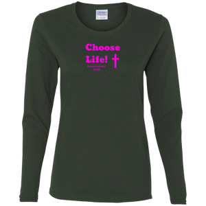 Choose Life 2.0 Ladies LS Tee Shirt