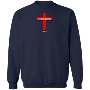 Fix Your Eyes on Jesus Men's Crewneck Pullover Sweatshirt