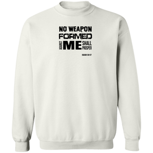 No Weapon Formed Against You Shall Prosper Men's Crewneck Sweatshirt