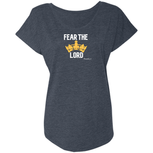 Fear The Lord Ladies Triblend Dolman Sleeve