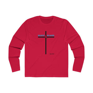 Believe and Be Saved 2.0 Men's Long Sleeve Crew Tee
