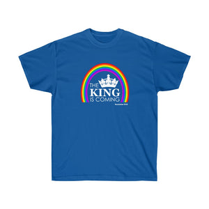 The King is Coming Women's Unisex Ultra Cotton Tee