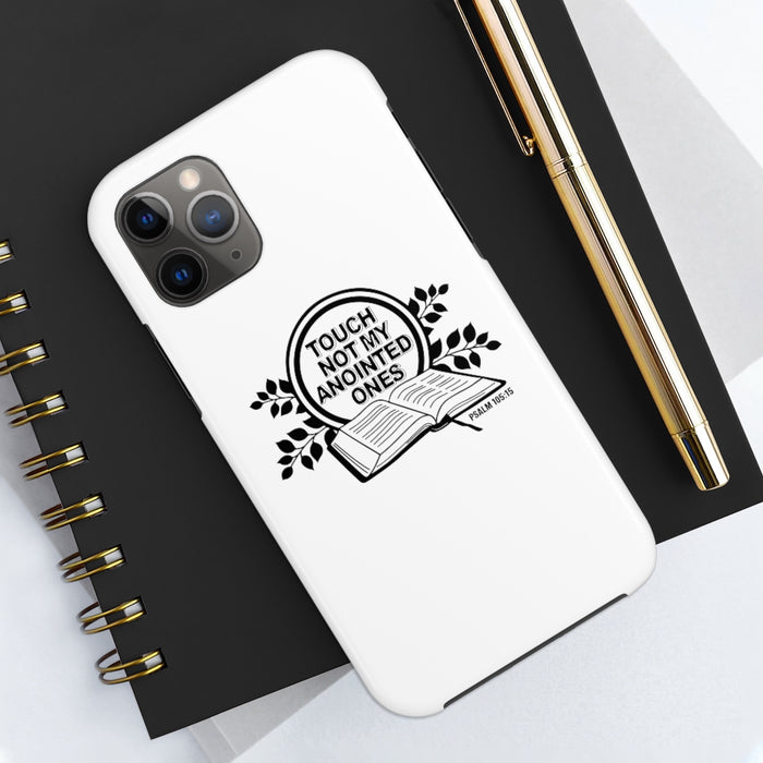 Touch Not My Anointed Ones Case Mate Tough Phone Cases