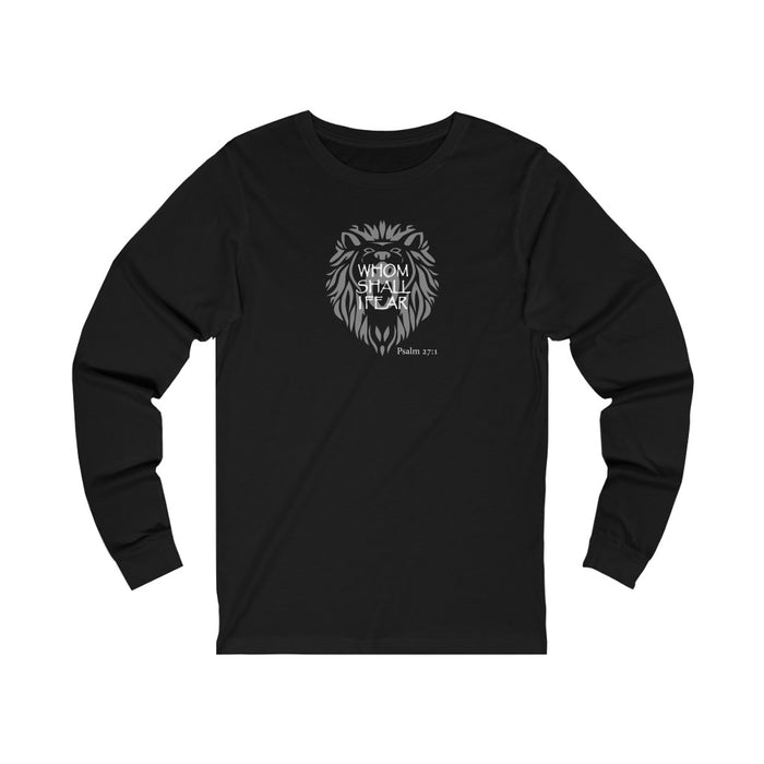 Whom Shall I Fear Women's Unisex Jersey Long Sleeve Tee