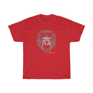 Whom Shall I Fear Men's Unisex Heavy Cotton Tee