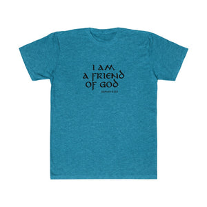 I am a Friend of God Women's Unisex Fitted Tee