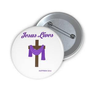 Jesus Lives Custom Pin Buttons