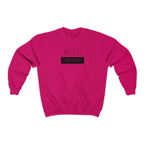 Need Prayer Women's Unisex Heavy Blend™ Crewneck Sweatshirt