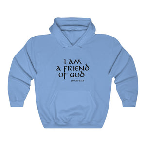 I Am A Friend of God Women's Unisex Heavy Blend™ Hooded Sweatshirt