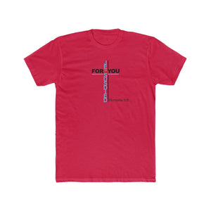 Jesus Died For You Men's Cotton Crew Tee