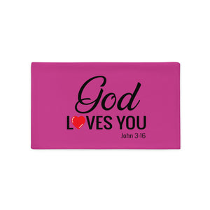 God Loves You Pillow Case