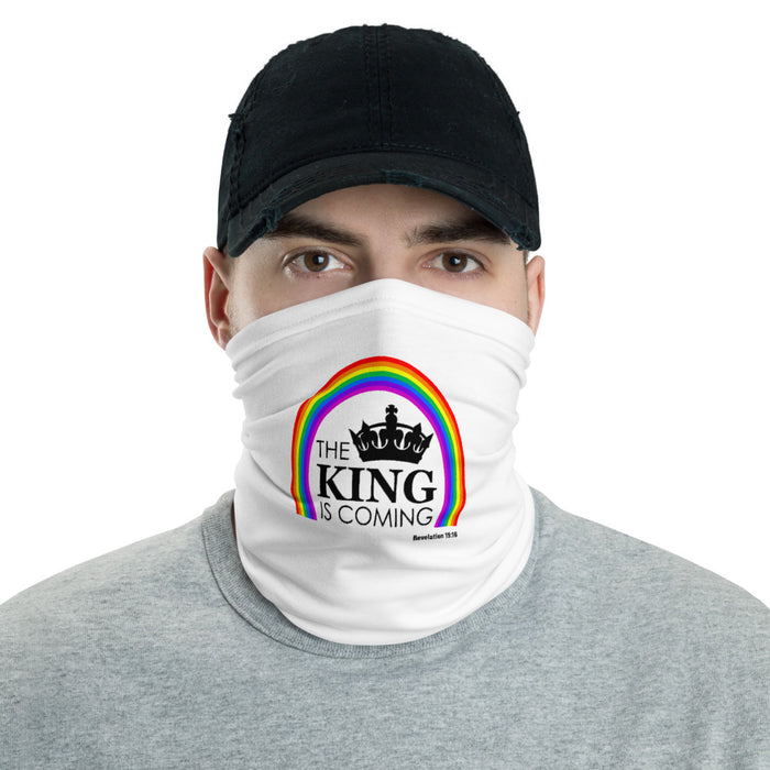 The King Is Coming Neck Gaiter