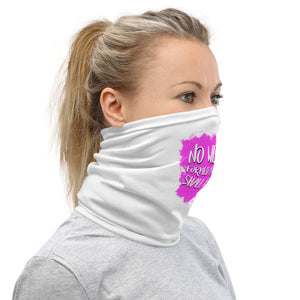 No Weapon Neck Gaiter