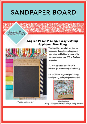 Lilabelle Lane - Sandpaper Board - English Paper Piecing - Appliqué -
