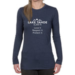 Ladies Long Sleeve T-shirt - Lake Tahoe 6,250ft, Love it Respect it Protect it design