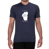 Lake Tahoe graphic design-Love it...Men's T-shirt