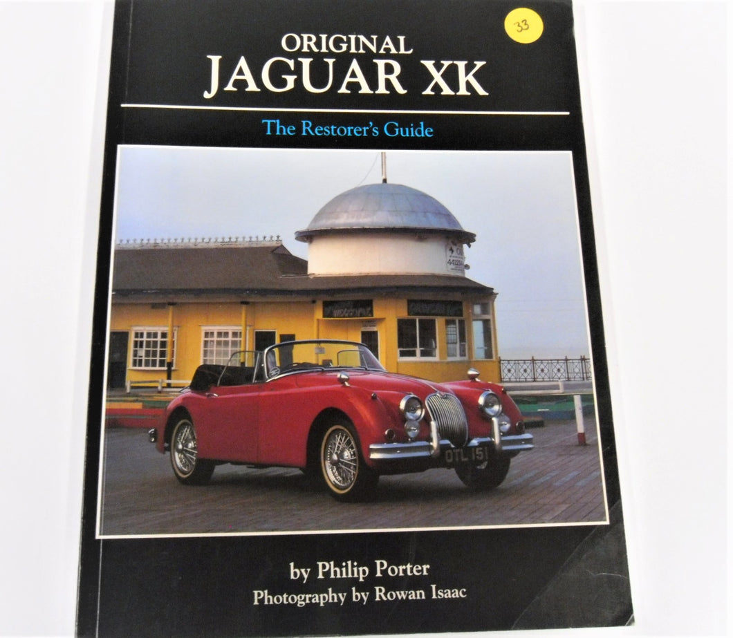 JAGUAR XK RESTORATION GUIDE