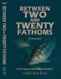 Between Two and Twenty Fathoms