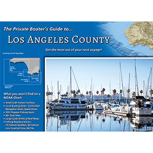 A Private Boater's Guide to Los Angeles County