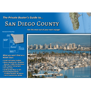 A Private Boaters Guide to San Diego County