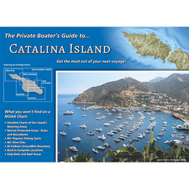 A Private Boaters Guide to Catalina Island