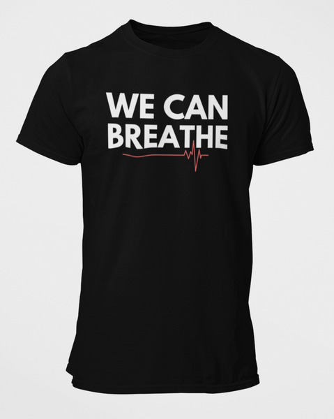 We CAN Breathe!