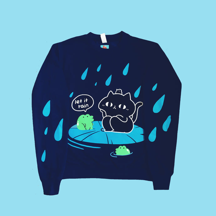 Let it rain sweatshirt