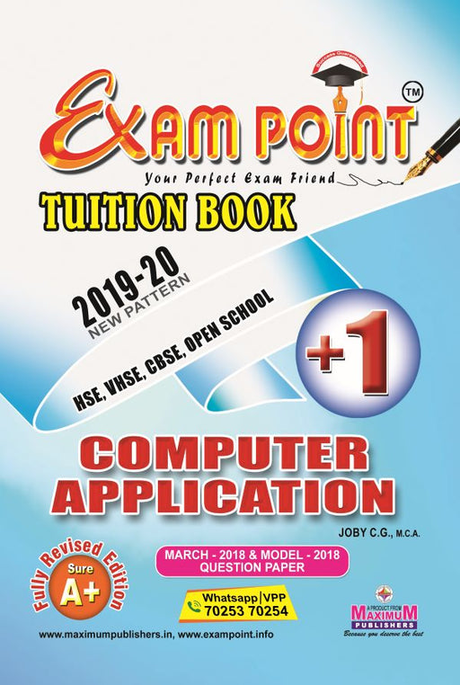 Exam Point Plus One Computer Application (English) Tuition Book Maximum Publishers Kerala Syllabus ( HSE , VHSE ,OPEN SCHOOL ) Year 2019-2020