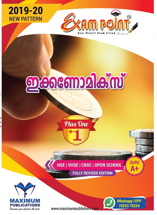 Exam Point Plus One Economics (MALAYALAM) Maximum Publishers Kerala Syllabus ( HSE , VHSE ,OPEN SCHOOL ) Year 2019-20