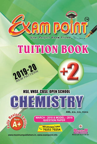 Exam Point Plus Two Chemistry Tuition Book Maximum Publishers Kerala Syllabus ( HSE , VHSE ,OPEN SCHOOL ) Year 2019-2020