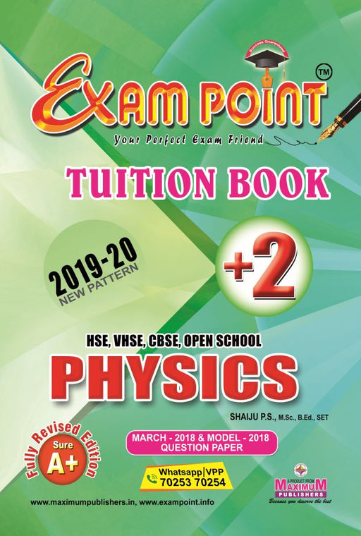 Exam Point Plus Two Physics Tuition Book Maximum Publishers Kerala Syllabus ( HSE , VHSE ,OPEN SCHOOL ) Year 2019-2020