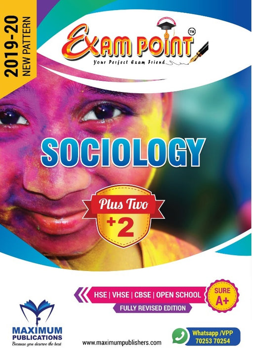 Exam Point Plus Two Sociology  Maximum Publishers Kerala Syllabus ( HSE , VHSE ,OPEN SCHOOL ) Year 2019-2020