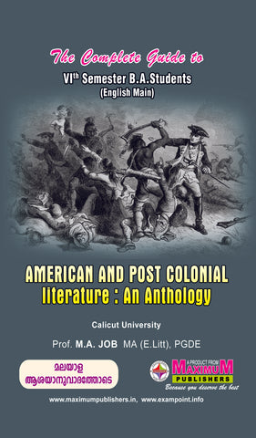 Guide to Sixth  Semester American And Post Colonial Literature : An Anthology (English Main )For Calicut University BA Students
