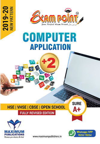 Exam Point Plus Two Computer Application Maximum Publishers Kerala Syllabus ( HSE , VHSE ,OPEN SCHOOL ) Year 2019-2020